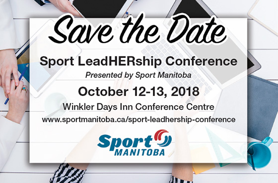 Sport LeadHERship Conference presented by Sport Manitoba October 12-13, 2018