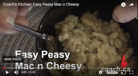 Coach's Kitchen Recipe Videos: Easy Peasey Mac n Cheesy