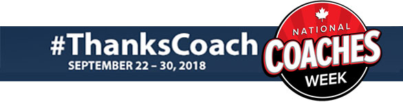 National Coaches Week Septebmer 22-30, 2018